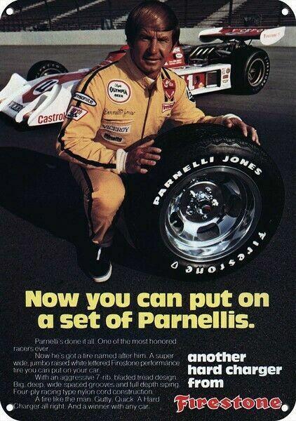 1974 FIRESTONE TIRES & PARNELLI JONES Race Car DECORATIVE REPLICA METAL SIGN