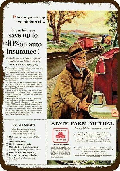1954 STATE FARM MUTUAL INSURANCE Vintage Look DECORATIVE REPLICA METAL SIGN