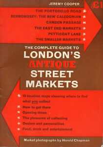 1974 The Complete Guide to LONDON'S ANTIQUE STREET MARKETS