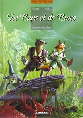 de cape et de crocs T.4 ; le mystère de l'île étrange