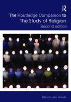 The Routledge Companion to The Study of Religion 2nd Ed.