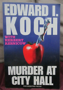 Murder at City Hall  & Murder On Broadway by Edward Koch TPB ARC