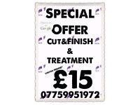 Treatment cut&finish £15.00!!