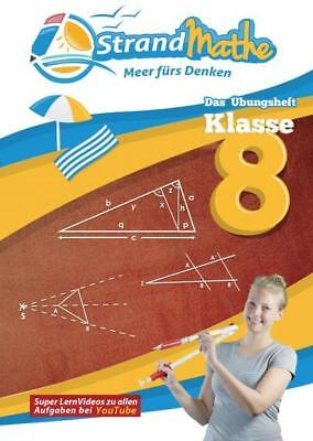 StrandMathe Übungsheft Mathe Klasse 8 – mit kostenlosen Lernvideos inkl. Lösungs (Strand Videos)