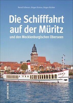 Die Schifffahrt auf der Müritz und den Mecklenburgischen Oberseen Bildband Buch