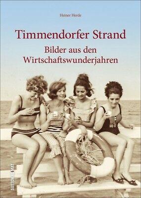 Timmendorfer Strand Bildband Wirtschaftswunderjahre Fotos Bilder Buch AK Book