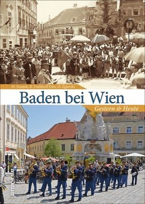 Baden bei Wien gestern und heute Geschichte Bildband Bilder Buch Fotos AK Book