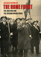 The Home Front THE BRITISH & THE SECOND WORLD WAR Arthur Marwick