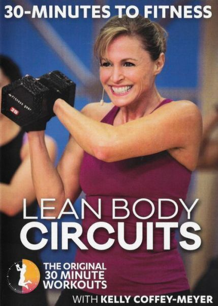 30 MINUTES TO FITNESS: LEAN BODY CIRCUITS (Coffey-Meyer) - DVD - Region Free