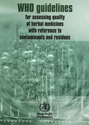 WHO Guidelines for Herbal Medicines Assessing Quality Contaminants & Residues segunda mano  Embacar hacia Mexico