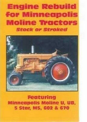 Minneapolis Moline Tractor U Ub M5 M-5 602 5-star 670 Engine Stroked Rebuild Dvd