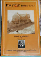 FOR AULD TIMES' SAKE A BOOK OF MEMOIRS walter c auld