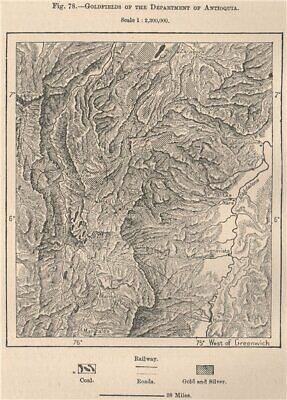 Goldfields of the department of Antioquia. Colombia 1885 antique map chart