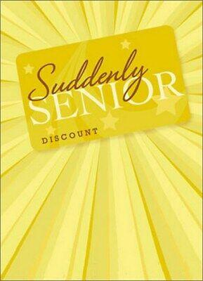Discount Greeting Cards (Senior Discount Card A*Press Birthday Card - Greeting Card by Avanti)