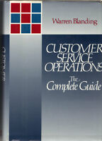 Customer Service Operations - The Complete Guide