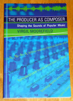 book: The Producer As Composer .. Excellent Condition