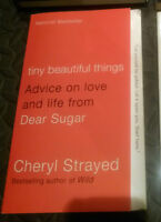 Tiny Beautiful Things - Advice on Love and Life from Dear Sugar
