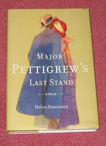 Major Pettigrew's Last Stand: A Novel [Hardcover] - Signed Copy