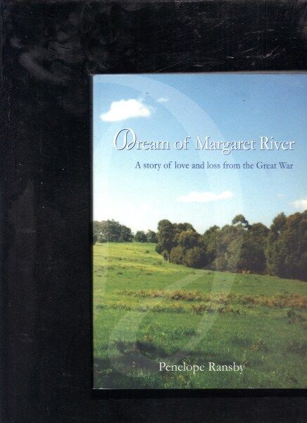 Dream of Margaret River by Penelope Ransby..