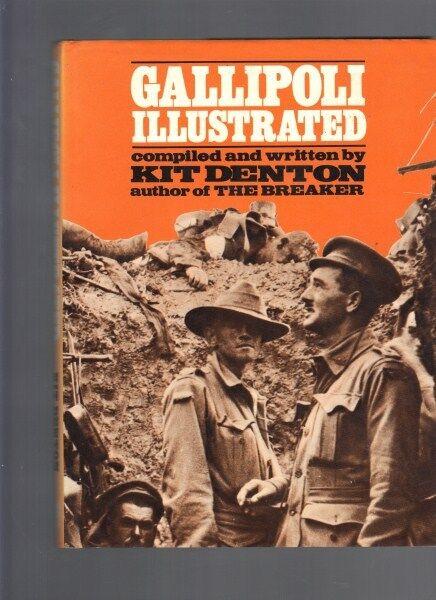 Gallipoli Illustrated by Kit Denton (Hardback)