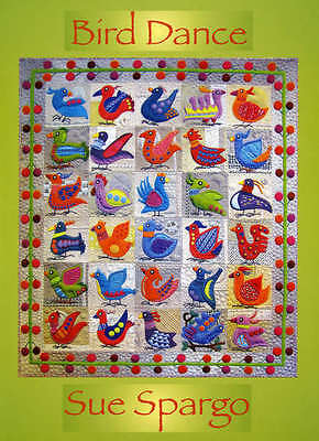 BIRD DANCE QUILTING PATTERN, Softcover Book From Sue Spargo Folk-Art Quilts NEW