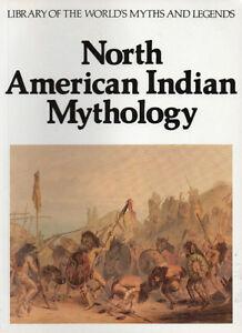 NORTH AMERICAN INDIAN MYTHOLOGY - Cottie Burland