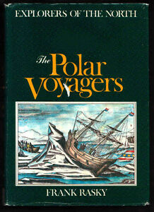 Canadian Polar Explorations to the NORTHWEST PASSAGE.