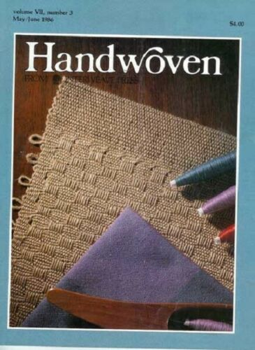 Handwoven magazine may/june 1986: inkle, mats, kitchen towels, jackets, vest, +