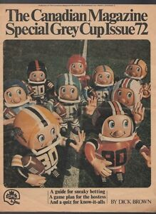 The Canadian Magazine Special Grey Cup Issue 1972