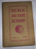 Electrical and Radio Dictionary 1945