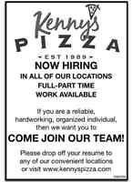 KENNY'S PIZZA -  NOW HIRING ALL LOCATIONS