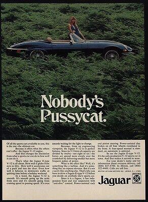 1974 JAGUAR E-TYPE V-12 Convertible Car- Sexy Woman NOBODY'S PUSSYCAT VINTAGE AD