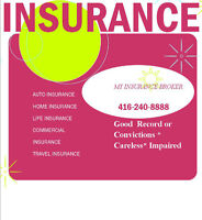 *CHEAP AUTO INSURANCE TORONTO * LIFE *  BEST RATE *HIGH RISK