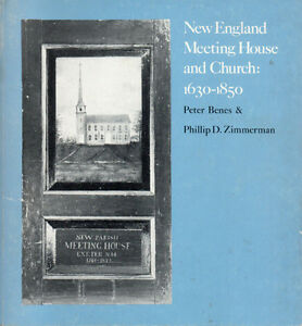 NEW ENGLAND MEETING HOUSE & CHURCH: 1630-1850