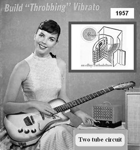 build your own vibrato 1957 2 tube circuit amp guitar hi fi amplifier fender. Black Bedroom Furniture Sets. Home Design Ideas