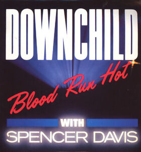 Downchild Blues Band-Blood Run Hot with Spencer Davis LP/vinyl