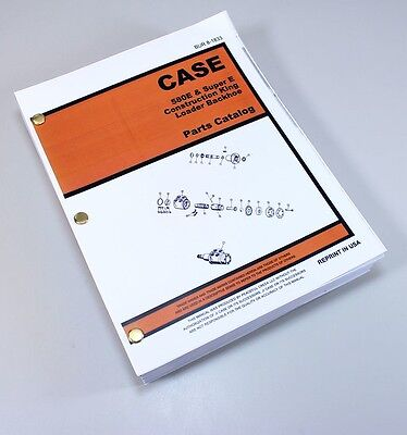Case 580e 580se 580 Super E Loader Backhoe Parts Assembly Manual Catalog Book