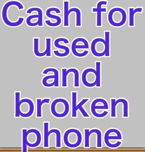 Cash $$ for used and broken phone