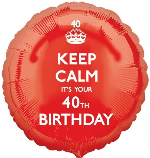 Keep Calm It's Your 40th Birthday Red Foil Balloon