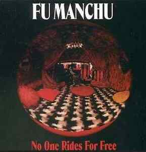 Sealed Vinyl: Fu Manchu - No One Rides For Free