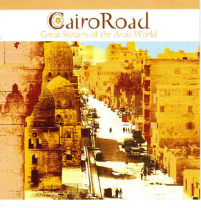 Cairo Road - Great Singers of the Arab World West Island Greater Montréal image 1