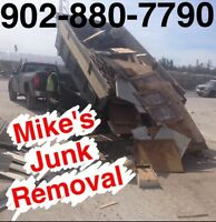 Mike's your local Junk Removal Guy same day service 902.880.7790