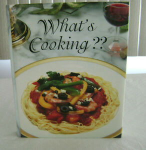 What's Cooking??  From Appetizer to Dessert, 1,200 Recipes