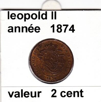 FB )pieces de 2 cent  leopold II 1874 s belges