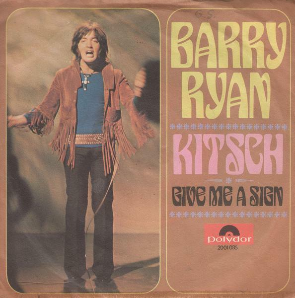 Barry Ryan Kitsch Geve Me A Sign