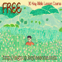 Free Enrollment Complete 30 Week Free Bible Key Lessons