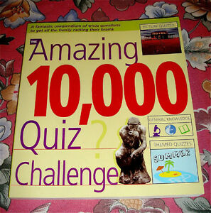AMAZING 10,000 QUIZ CHALLENGE BOOK MOVIES SCIENCE HISTORY TOPICS