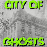 City of Ghosts Bus Tour Most Friday nights