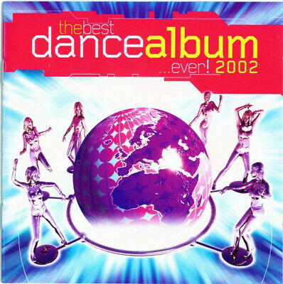 The Best Dance Album...Ever 2002 - 42 Various Tracks 2CD