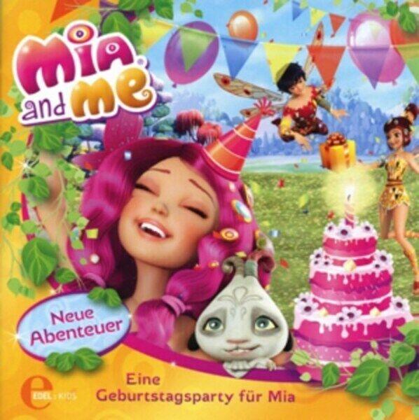 Mia and Me - Das Original Hörspiel zum Buch 03. Eine Geburtstagsparty für Mia